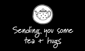 Sending-you-some-tea-+-hugs